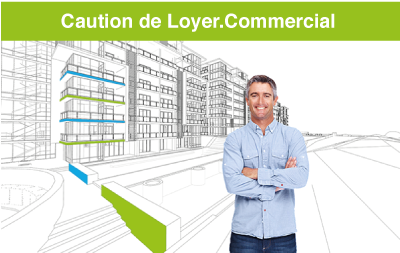 Caution de Loyer.Commercial